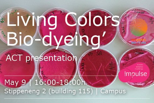 Living Colors 'Biodyeing'