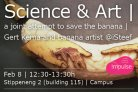 Science & Art, a joint attempt to save the Banana