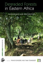 Degraded Forests in Eastern Africa: management and restoration (2010)