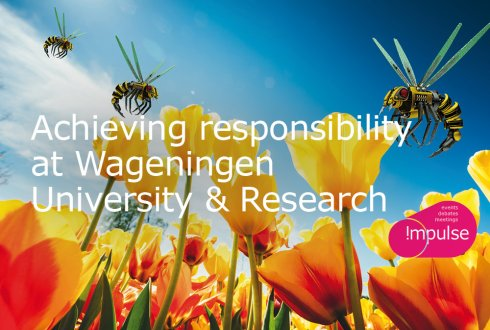 Achieving responsibility at Wageningen University & Research