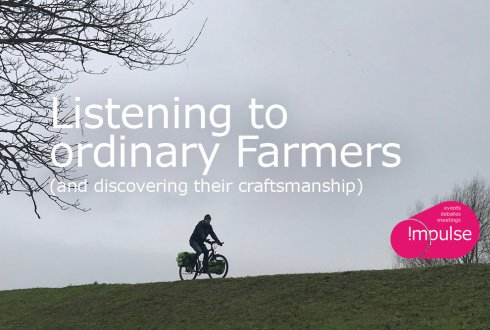 Listening to ordinary Farmers (and discovering their craftsmanship)