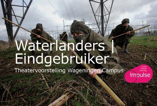 Waterlanders met Eindgebruiker   Theater
