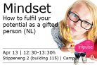 Lunchlezing: Mindset, how to fulfil your potential as a gifted person.