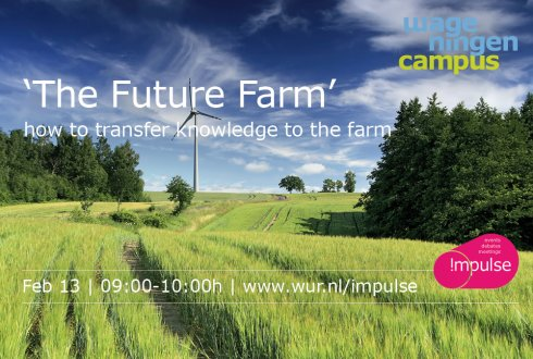 'The Future Farm' and how to transfer knowledge to the farm!