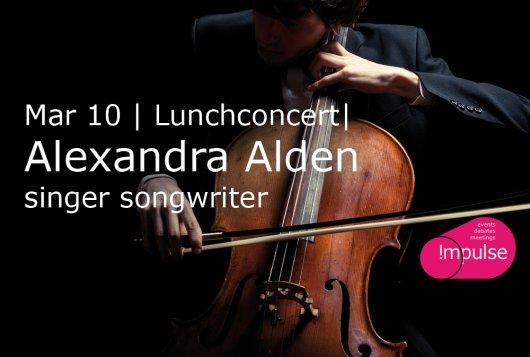 Lunchconcert Alexandra Alden   Singer songwriter