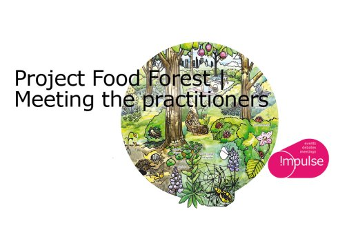 Project Food Forest: Meeting the practitioners