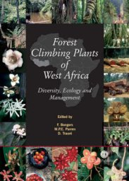 Forest climbing plants of West Africa: Diversity, Ecology and Management (2005)