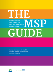 The MSP Guide: How to design and facilitate multi-stakeholder partnership