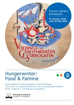 Hunger winter: food & famine, January - May 2020 (Postponed due to Corona measures)