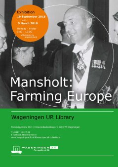 Mansholt: Farming Europe, 10 Sept 2015 until 5 March 2016
