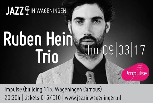 Talented pianist and singer Ruben Hein in a trio with Ernst Glerum (bass) and Joost Patocka (drums)