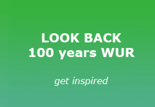 Look back at 100 years WUR