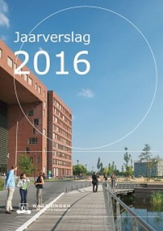 Jaarverslag Wageningen University & Research 2015
