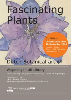 Fascinating plants, 20 April until 18 Sept 2015
