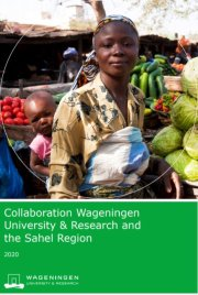 Publication - Collaboration Wageningen University and Research and the Sahel Region