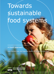 Towards sustainable food sytems - A Dutch approach