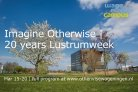 Imagine Otherwise - 20 years Lustrumweek