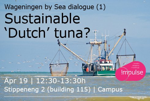 Wageningen by Sea dialogue: Sustainable 'Dutch' tuna?