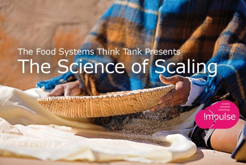 The Food Systems Think Tank Presents: The Science of Scaling