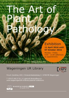 The Art of Plant Pathology, 11 April until 7 Oct 2016