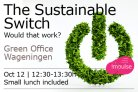 "Lunch lecture: ""The sustainable switch, would that work?"""