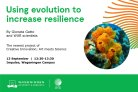 Using evolution to increase resilience