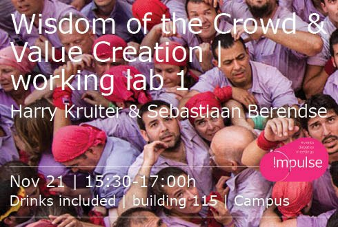 Wisdom of the Crowd & Value Creation 'working lab 1.'