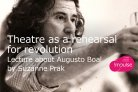 Theatre as a rehearsal for revolution | Lecture about Augusto Boal by Suzanne Prak