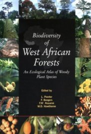 Biodiversity of West African Forests; An Ecological Atlas of Woody Plant Species (2004)