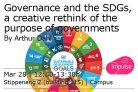Governance and the SDGs  A creative rethink of the purpose of governments