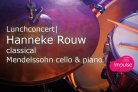 Hanneke Rauw Classical Mendelssohn, cello en piano
