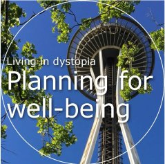 Planning for well-being