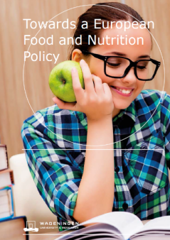 Towards a European Food en Nutrition Policy