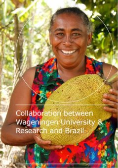 Collaboration between Wageningen University & Research and Brazil