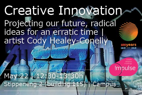 Creative Innovation: Projecting our future, radical ideas for a erratic time