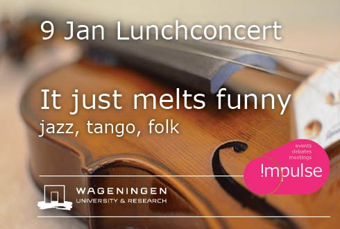 Lunchconcert: It just melts funny