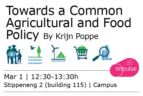 Lunchlecture: Towards a common Agricultural and Food Policy, by Krijn Poppe