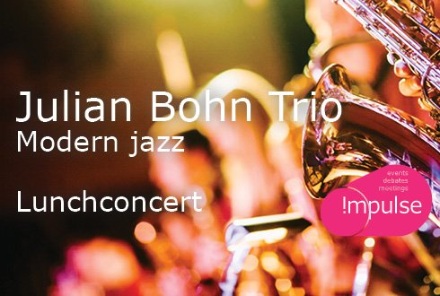 Lunchconcert: Modern Jazz by Julian Bohn Trio